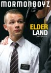 Mormon Boyz, Elder Land Chapters 1 - 5