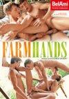 Bel Ami, Farm Hands