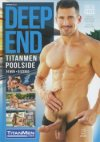 TitanMen, Deep End: TitanMen: Poolside